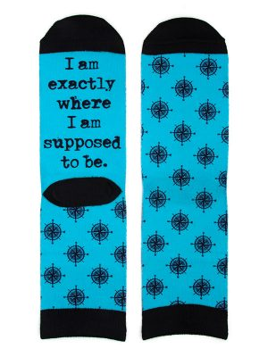 """Mantra Socks – """"I am exactly where I am supposed to be."""""""