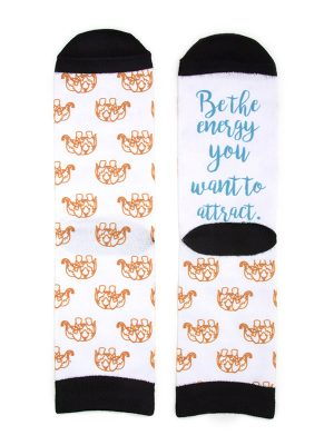 """Mantra Socks – """"Be the energy you want to attract."""""""