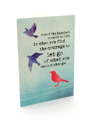 "Mantra Card – ""Find the courage to let go of what you cannot change."""