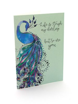 "Mantra Card – ""Life is tough my darling but so are you"""