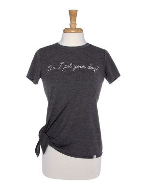 Can I Pet Your Dog Side Tie T-Shirt